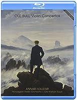 Ole Bull: Violin Concertos (Blu Ray Audio & SACD) by Annar Folleso