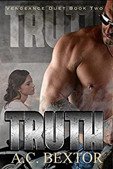 TRUTH (The Vengeance Duet Book 2) by [Bextor, A.C.]