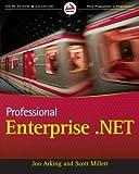 Professional Enterprise .NET (Wrox Programmer to Programmer)