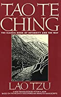 Tao Te Ching: The Classic Book of Integrity and The Way