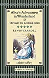 Alices Adventures in Wonderland (Collectors Library)