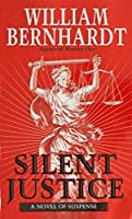 Silent Justice (Ben Kincaid)