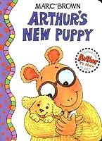 Arthur's New Puppy (Arthur Adventures)