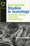 Studies In Iconology: Humanistic Themes In The Art Of The Renaissance (Icon Editions)