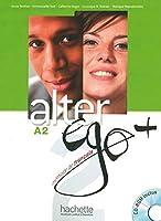 Alter ego+ 2. Kursbuch mit CD-ROM: Méthode de français