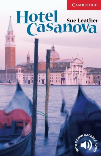 Hotel Casanova Level 1 (Cambridge English Readers)の詳細を見る