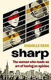 Sharp: The Women Who Made an Art of Having Opinion Fleet