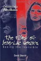 The Films of Jean-Luc Godard (Cambridge Film Classics)