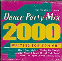 Dance Party Mix 2000: Waiting