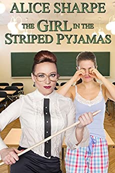 [Sharpe, Alice]のThe Girl in the Striped Pyjamas (English Edition)