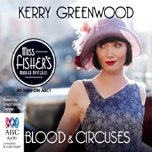 Blood and Circuses: A Phryne Fisher Mystery