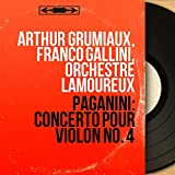 Paganini: Concerto pour violon No. 4 (Mono Version)