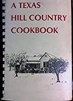 Texas Hill Country Cookbook