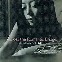 Across The Romantic:Best(韓国盤)