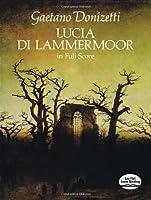 Lucia di Lammermoor in Full Score (Dover Music Scores)