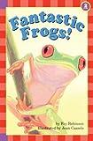 Fantastic Frogs! (Hello Reader! Science: Level 2)