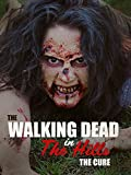 Amazon.co.jpThe Walking Dead in the Hills: The Cure