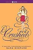 Pretty Little Liars #13: Crushed by Sara Shepard(2014-06-03)
