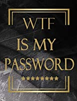 WTF Is My Password: Internet Password Logbook