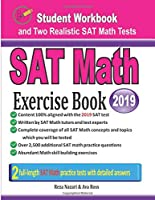SAT Math Exercise Book: Student Workbook and Two Realistic SAT Math Tests