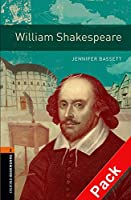 William Shakespeare (Oxford Bookworms Library)CD Pack