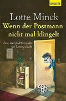 Wenn der Postmann nicht mal klingelt: Eine Ruhrpott-Krimoedie mit Loretta Luchs