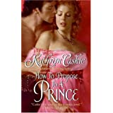 How to Propose to a Prince (Royle Sisters Book 3)