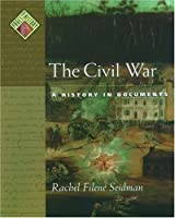 The Civil War: A History in Documents (Pages from History)【洋書】 [並行輸入品]