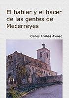 El Hacer Y El Hablar de Las Gentes de Mecerreyes: Burgos 1940-1970