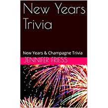 New Years Trivia: New Years & Champagne Trivia