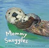 Mommy Snuggles: (Motherhood Books for Kids, Toddler Board Books) 画像