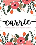 Carrie: Notebook | Libreta | Cahier | Taccuino | Notizbuch: 110 pages paginas seiten pagine: Modern Florals First Name Notebook in Coral, Pink &Orange on White ACH225c