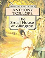 The Small House at Allington (Annotated)