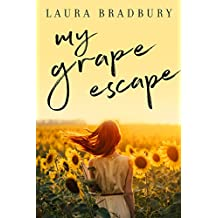 My Grape Escape: (The Grape Series Book 4)