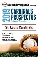 St. Louis Cardinals, 2019: A Baseball Companion