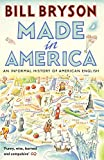 Made In America: An Informal History of American English (Bryson) 画像