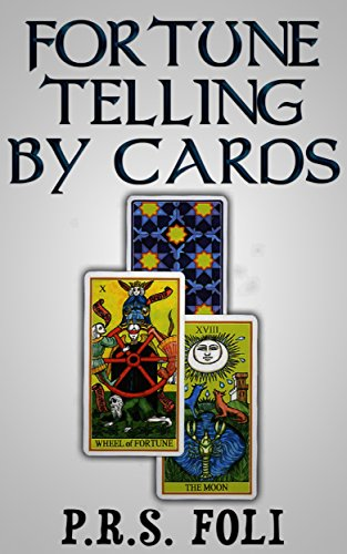 Fortune telling by cards (English Edition)
