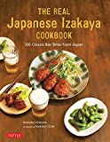 The Ultimate Japanese Izakaya Cookbook: 120 Classic Bar Bites from Japan