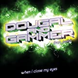 Amazon.co.jpWhen I Close My Eyes (Darren Styles Remix)