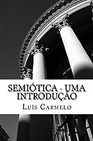 Semiótica: Uma Introdução