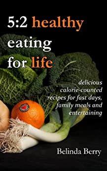 5:2 Healthy Eating for Life by [Berry, Belinda]