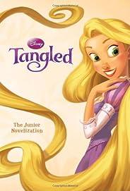 Tangled: The Junior Novelization (Disney Tangled)