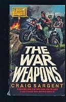 War Weapons (Last Ranger)