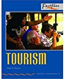 Factfiles: Tourism: 700 Headwords (Oxford Bookworms ELT)