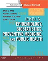 Jekel's Epidemiology, Biostatistics, Preventive Medicine, and Public Health: With STUDENT CONSULT Online Access, 4e