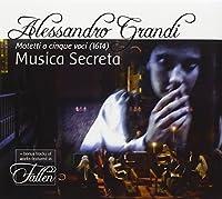 Alessandro Grandi: Motetti a cinque voci (1614) by Musica Secreta (2008-04-08)