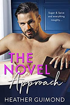 The Novel Approach (Love Between the Pages Book 1) by [Guimond, Heather]