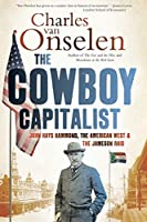 The cowboy capitalist: John Hays Hammond, the American West and the Jameson raid