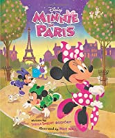 Minnie Minnie in Paris: Purchase Includes Disney eBook!