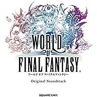 WORLD OF FINAL FANTASY Original Soundtrack